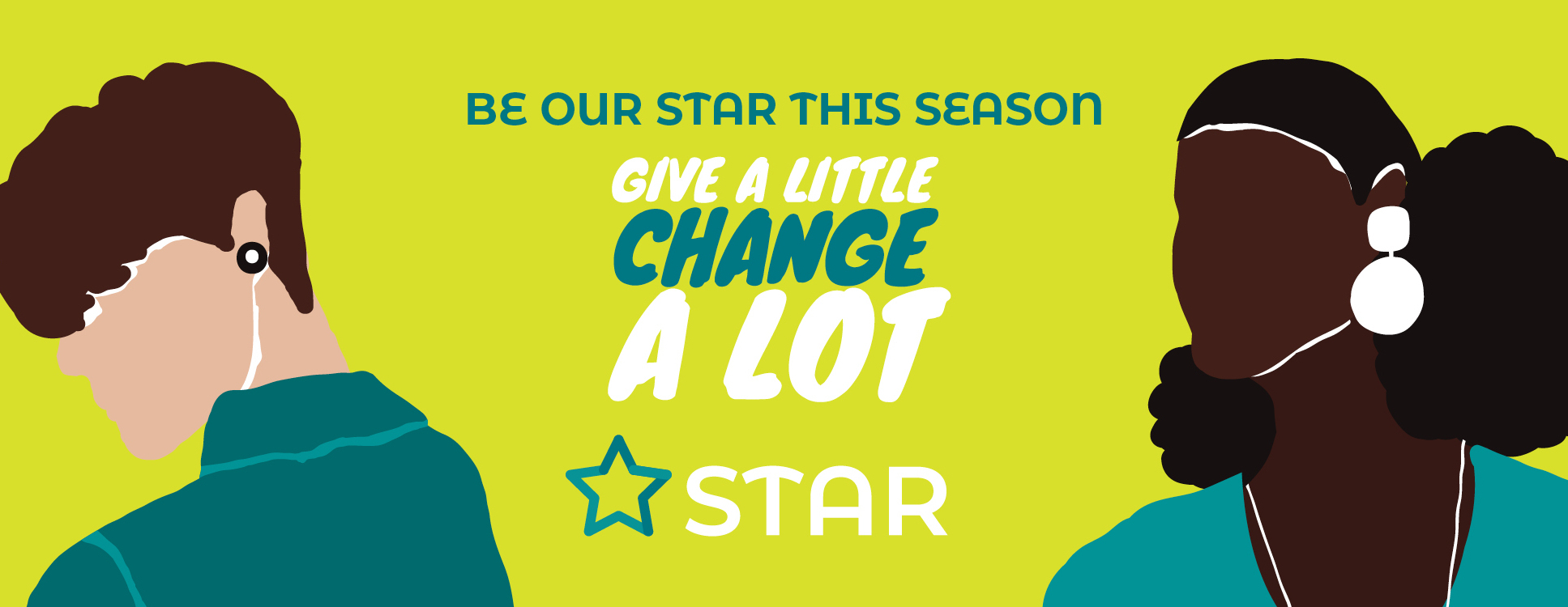 Be our STAR:  Give a little, change a lot.